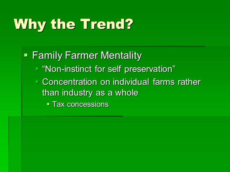 Why the Trend Family Farmer Mentality