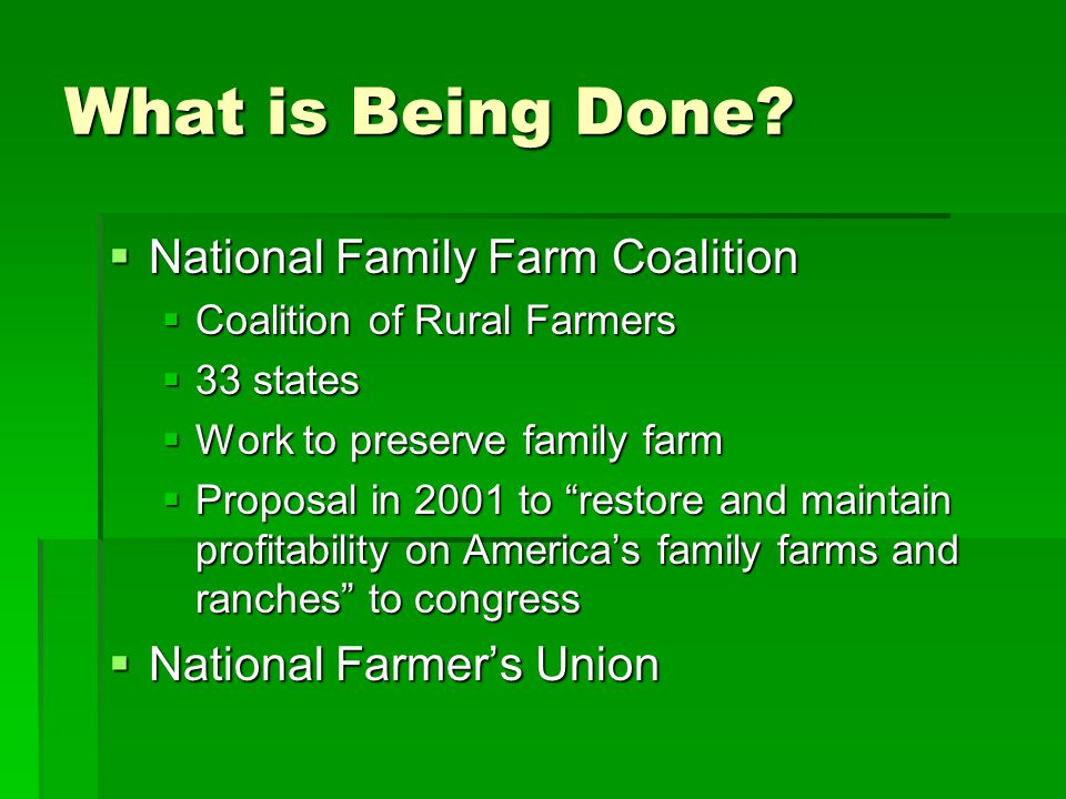 What is Being Done National Family Farm Coalition