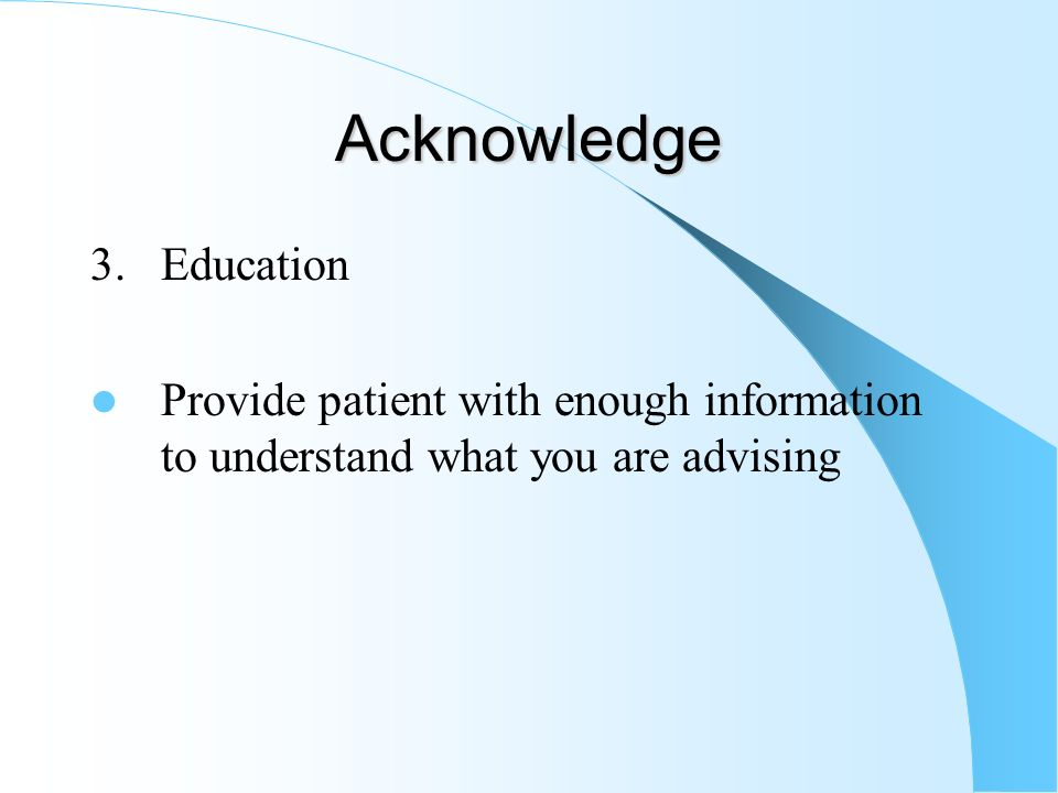 Acknowledge 3. Education