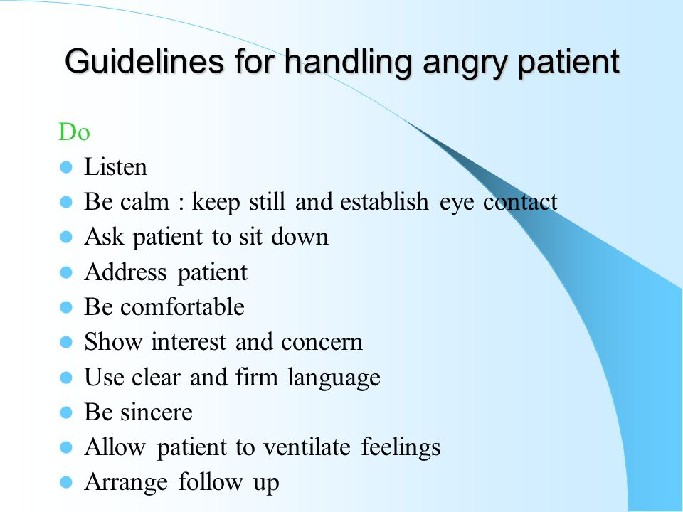 Guidelines for handling angry patient