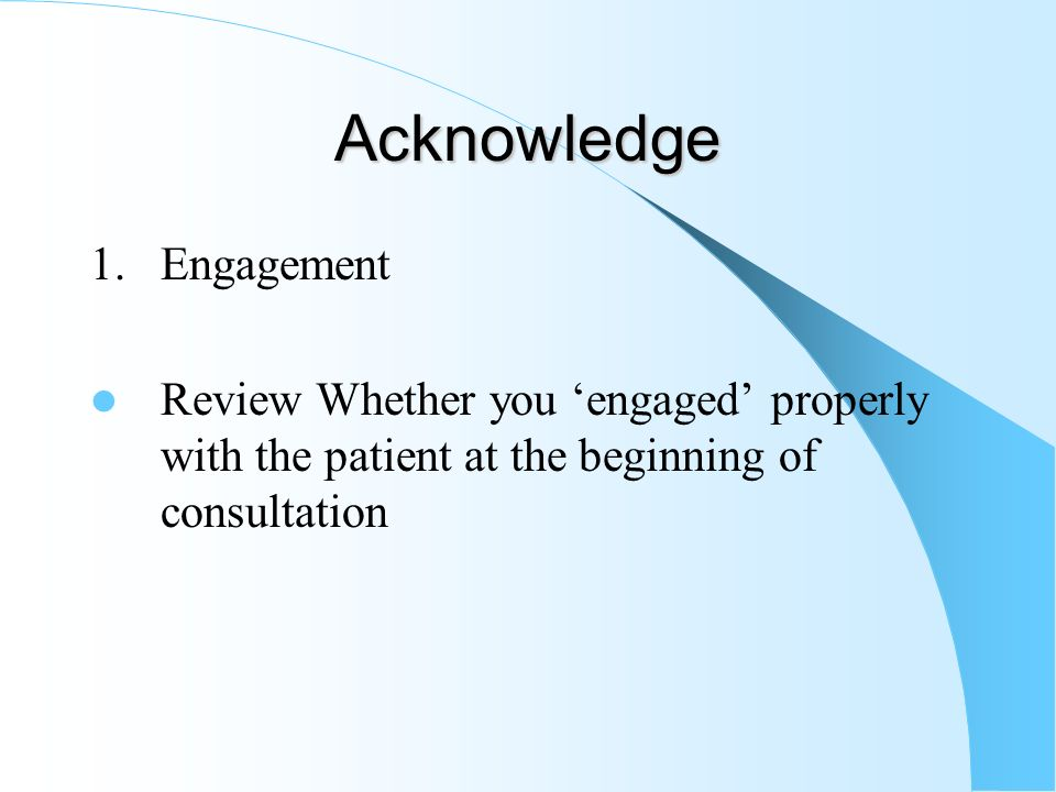 Acknowledge 1. Engagement