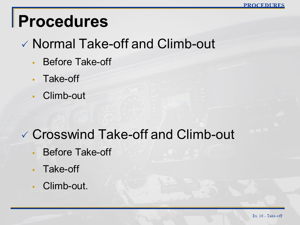 Procedures Normal Take-off and Climb-out