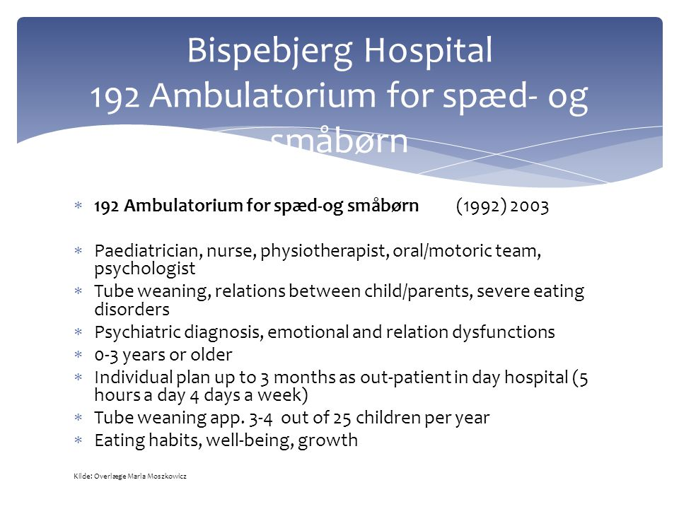 Bispebjerg Hospital 192 Ambulatorium for spæd- og småbørn