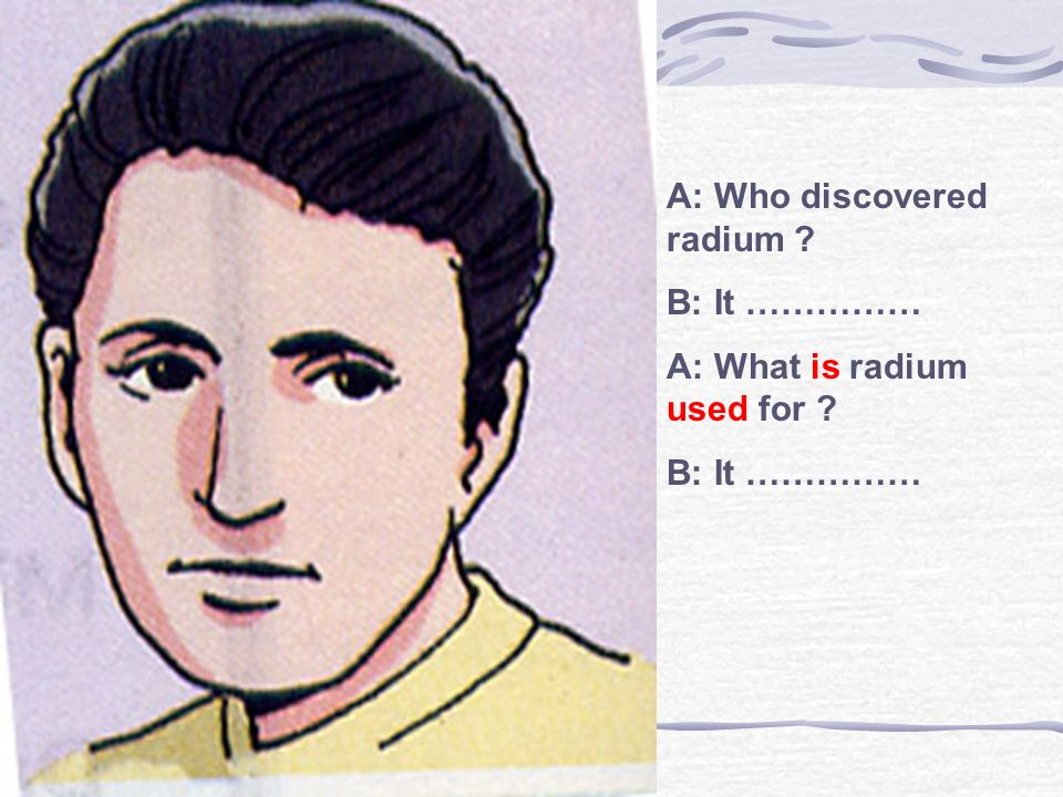 A: Who discovered radium