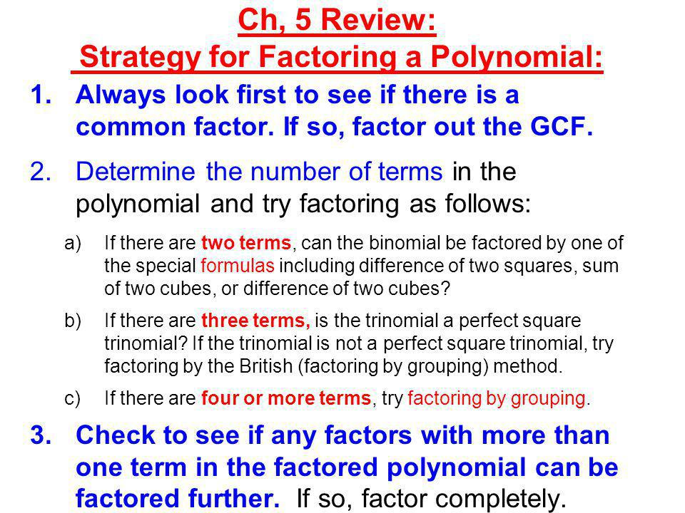 Ch, 5 Review: Strategy for Factoring a Polynomial: