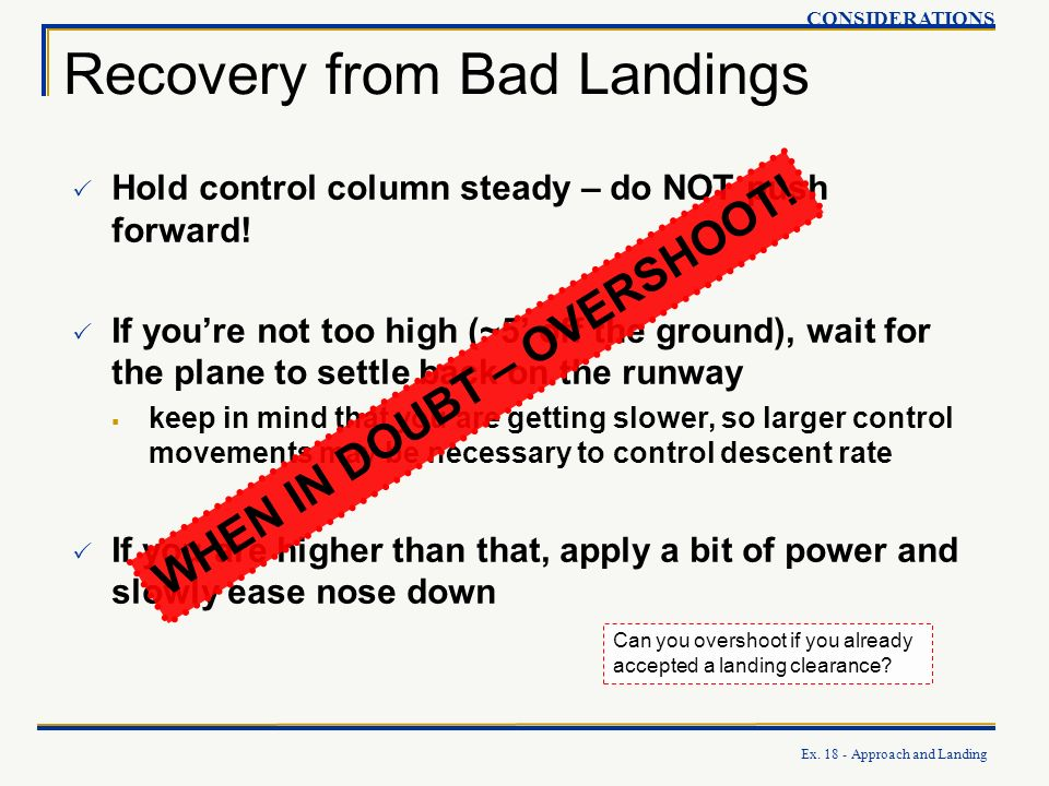 Recovery from Bad Landings