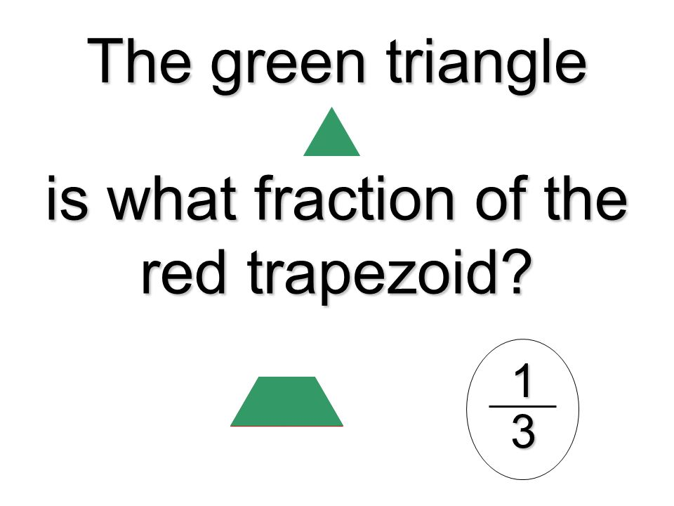 is what fraction of the red trapezoid