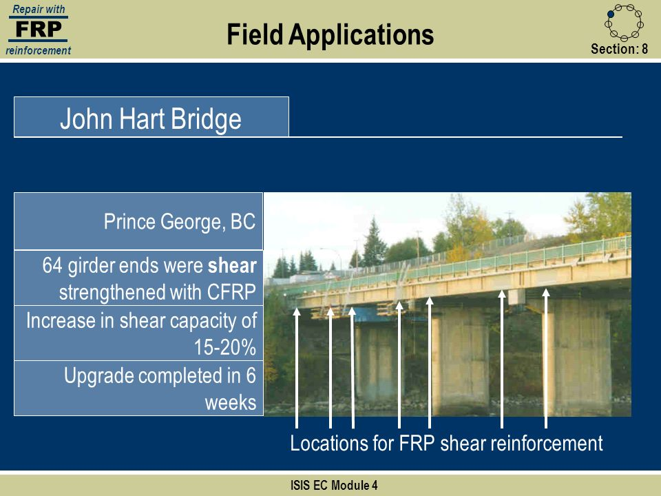 Field Applications John Hart Bridge FRP Prince George, BC
