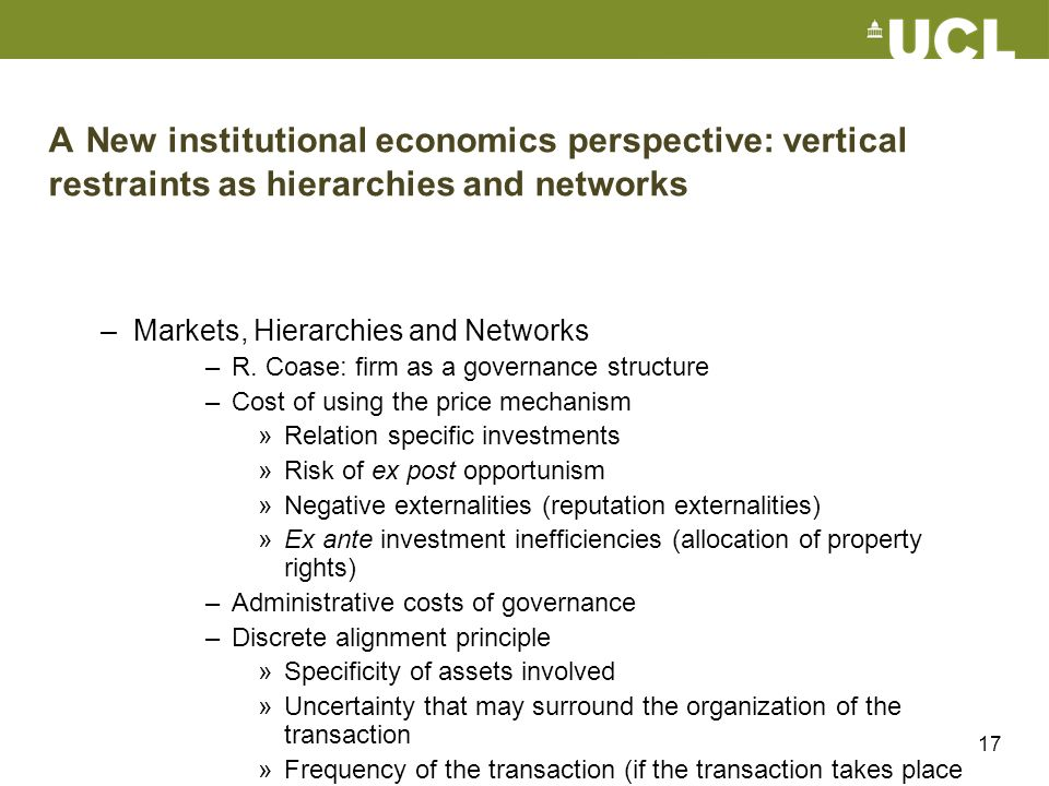 A New institutional economics perspective: vertical restraints as hierarchies and networks