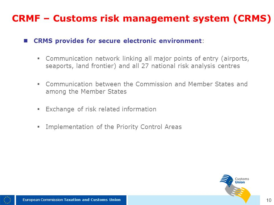 CRMF – Customs risk management system (CRMS)