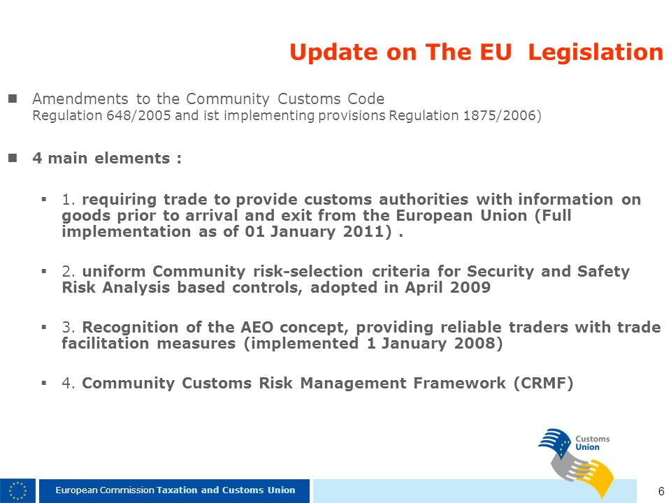Update on The EU Legislation