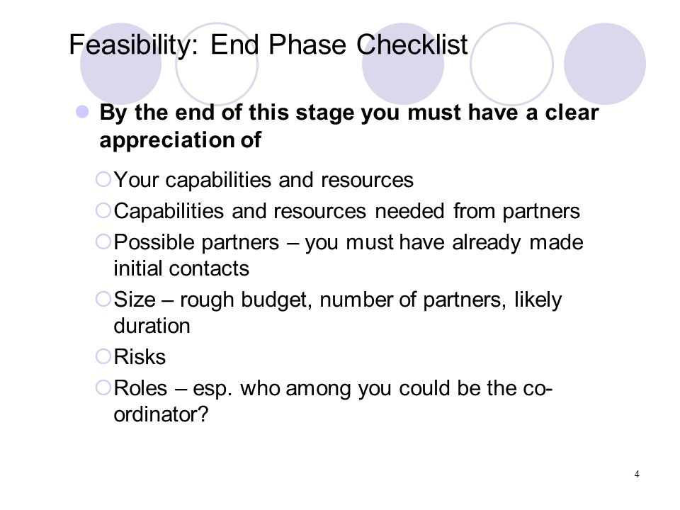 Feasibility: End Phase Checklist