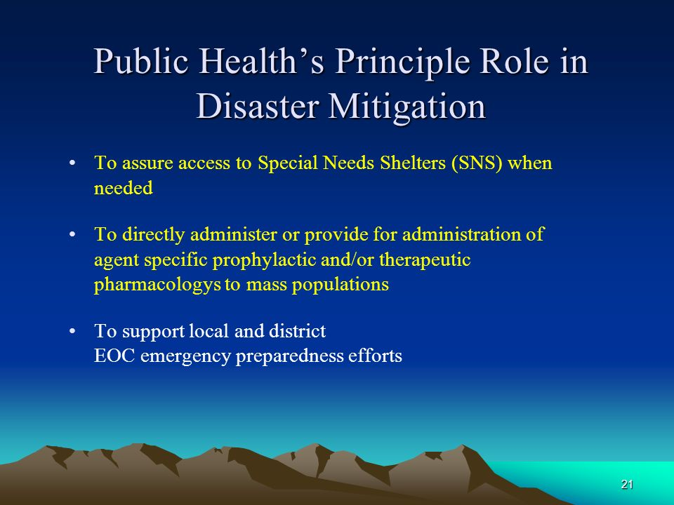 Public Health's Principle Role in Disaster Mitigation