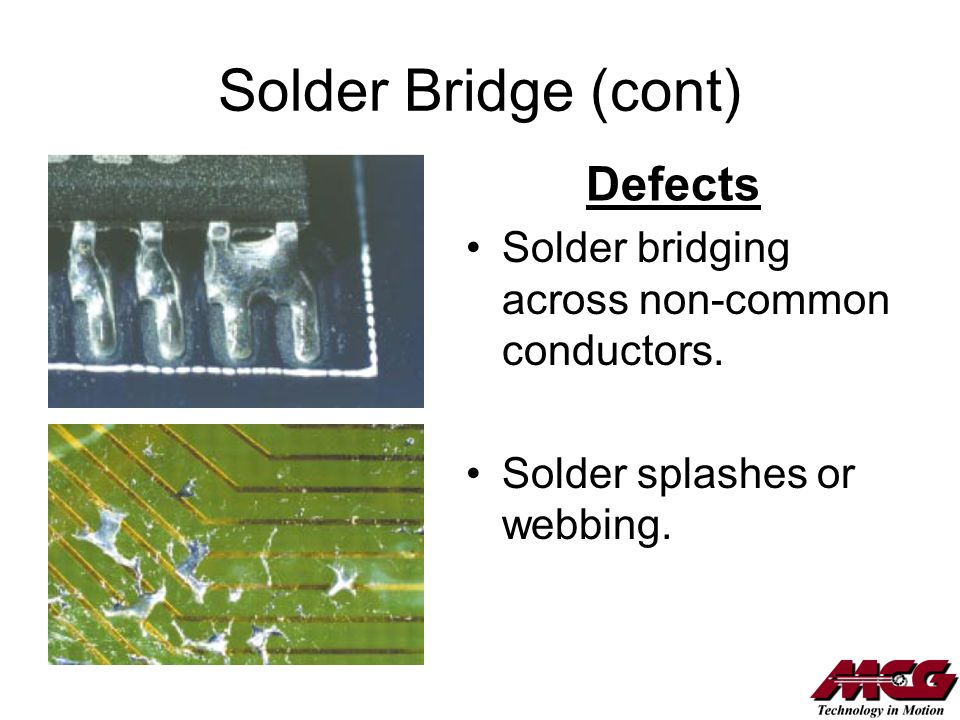 Solder Bridge (cont) Defects