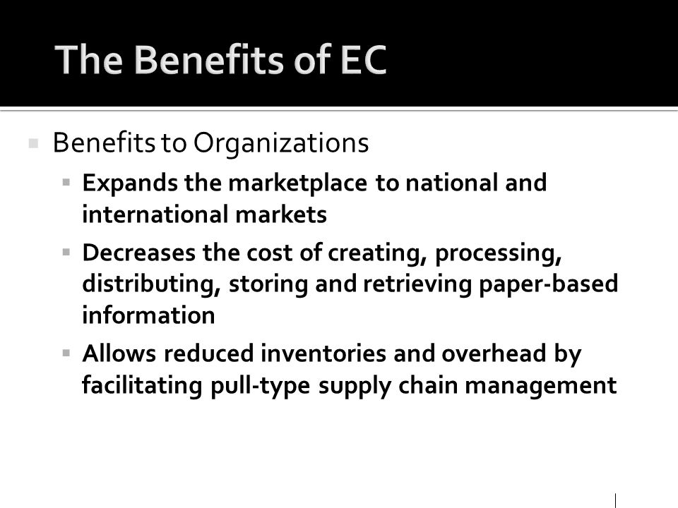 The Benefits of EC Benefits to Organizations