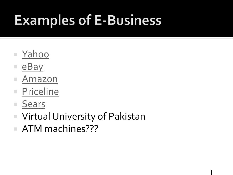 Examples of E-Business
