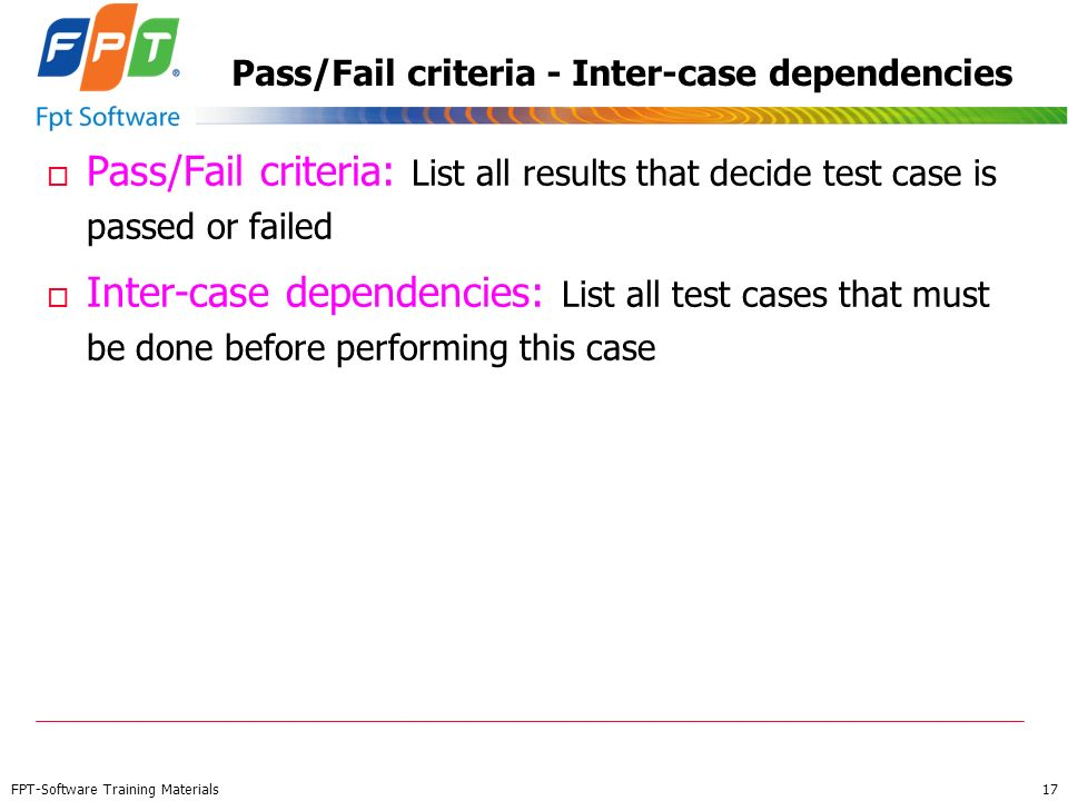 Pass/Fail criteria - Inter-case dependencies