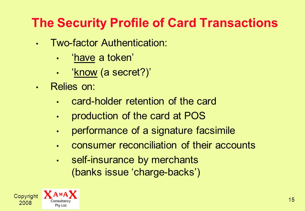 The Security Profile of Card Transactions