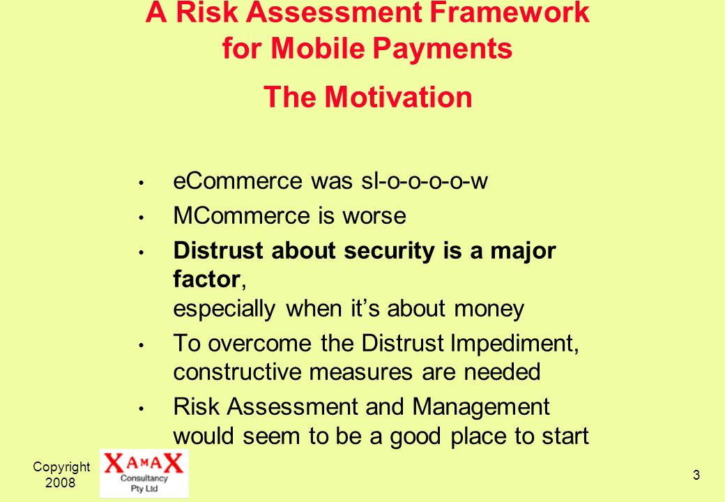 A Risk Assessment Framework for Mobile Payments The Motivation