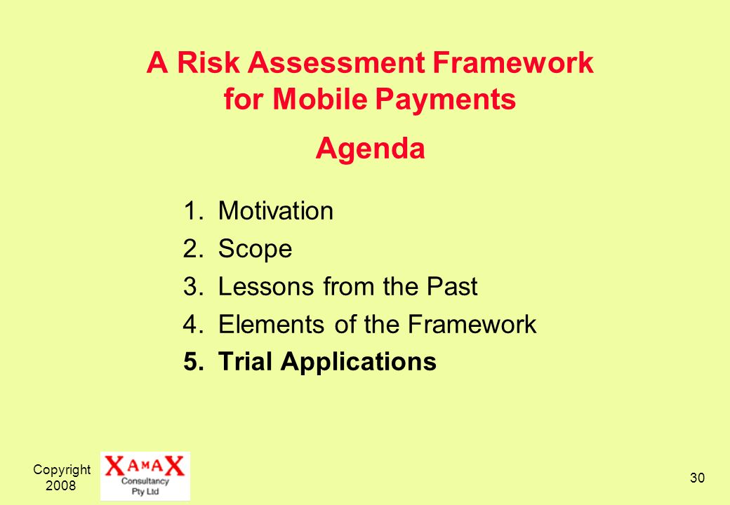A Risk Assessment Framework for Mobile Payments Agenda