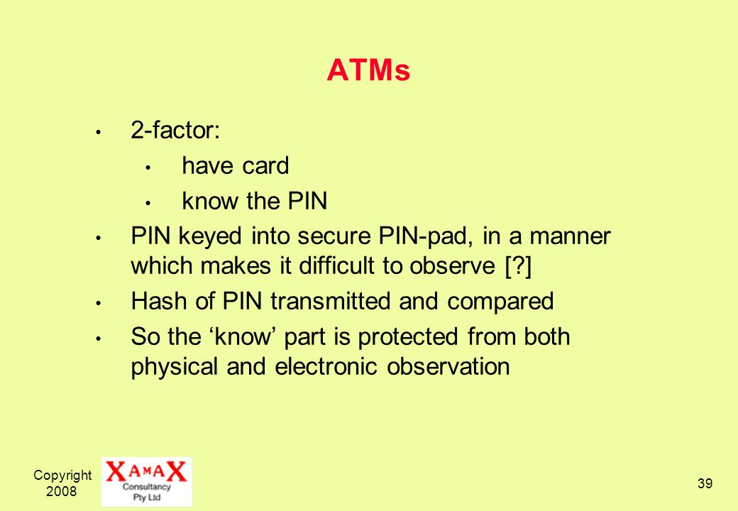 ATMs 2-factor: have card know the PIN