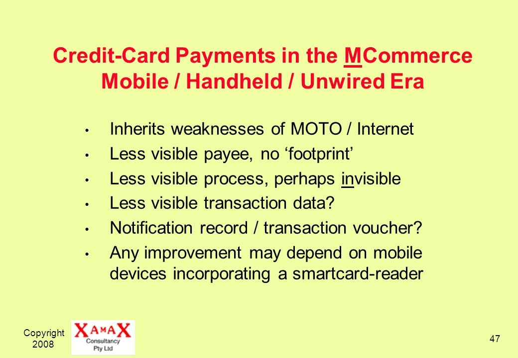 Credit-Card Payments in the MCommerce Mobile / Handheld / Unwired Era