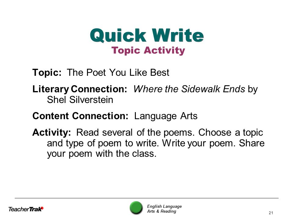 Quick Write Topic Activity Topic: The Poet You Like Best