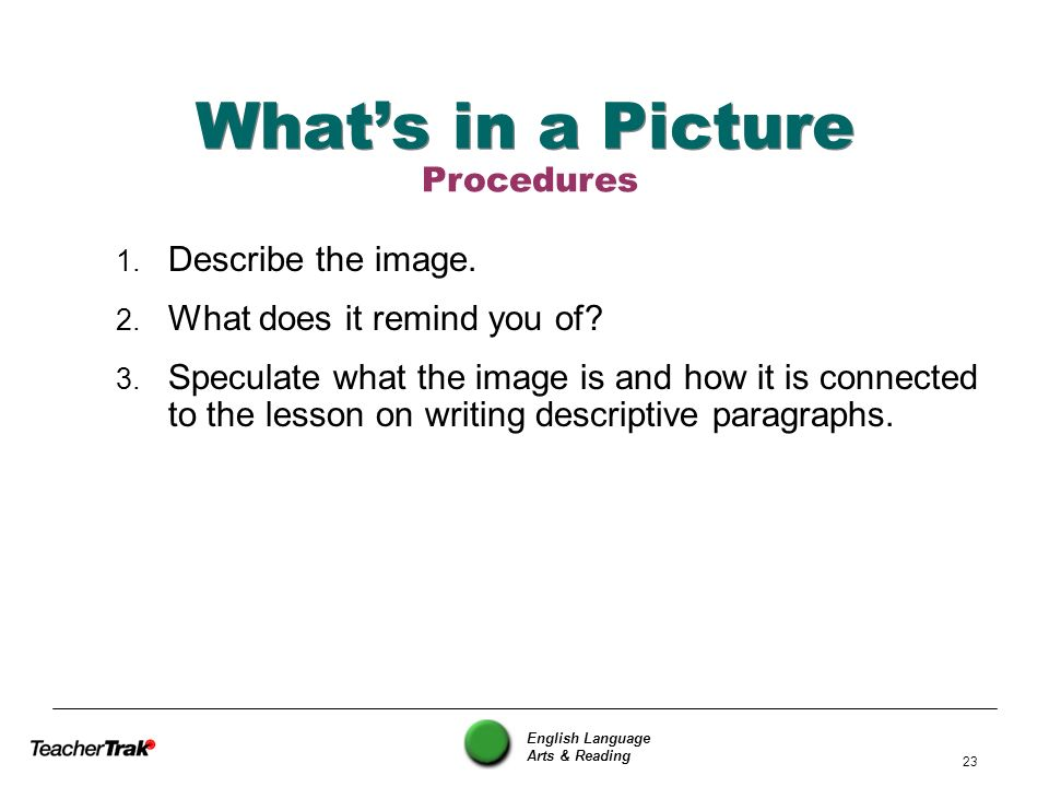 What's in a Picture Procedures Describe the image.