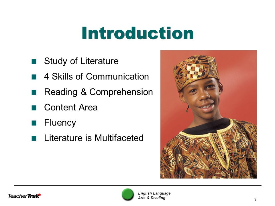 Introduction Study of Literature 4 Skills of Communication