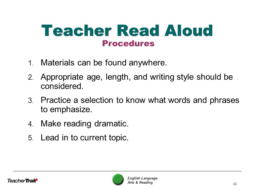 Teacher Read Aloud Procedures Materials can be found anywhere.
