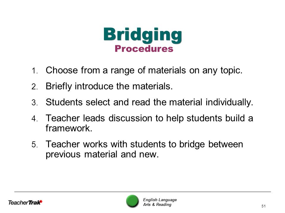 Bridging Procedures Choose from a range of materials on any topic.
