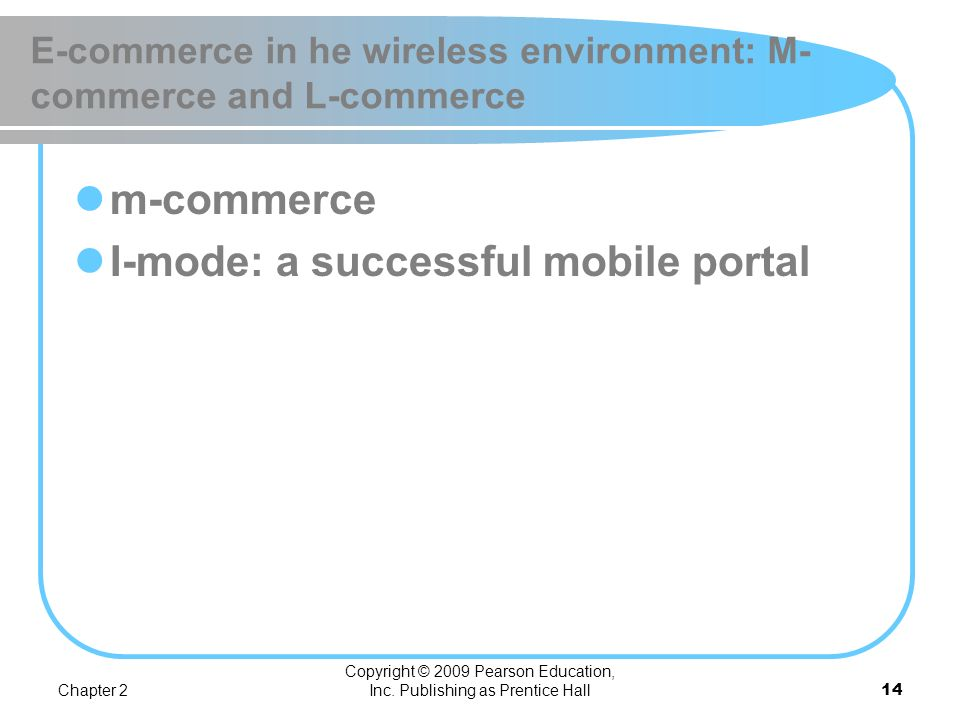 E-commerce in he wireless environment: M-commerce and L-commerce
