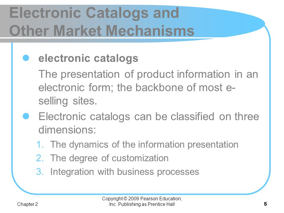 Electronic Catalogs and Other Market Mechanisms