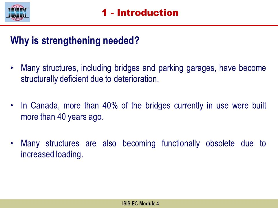 Why is strengthening needed
