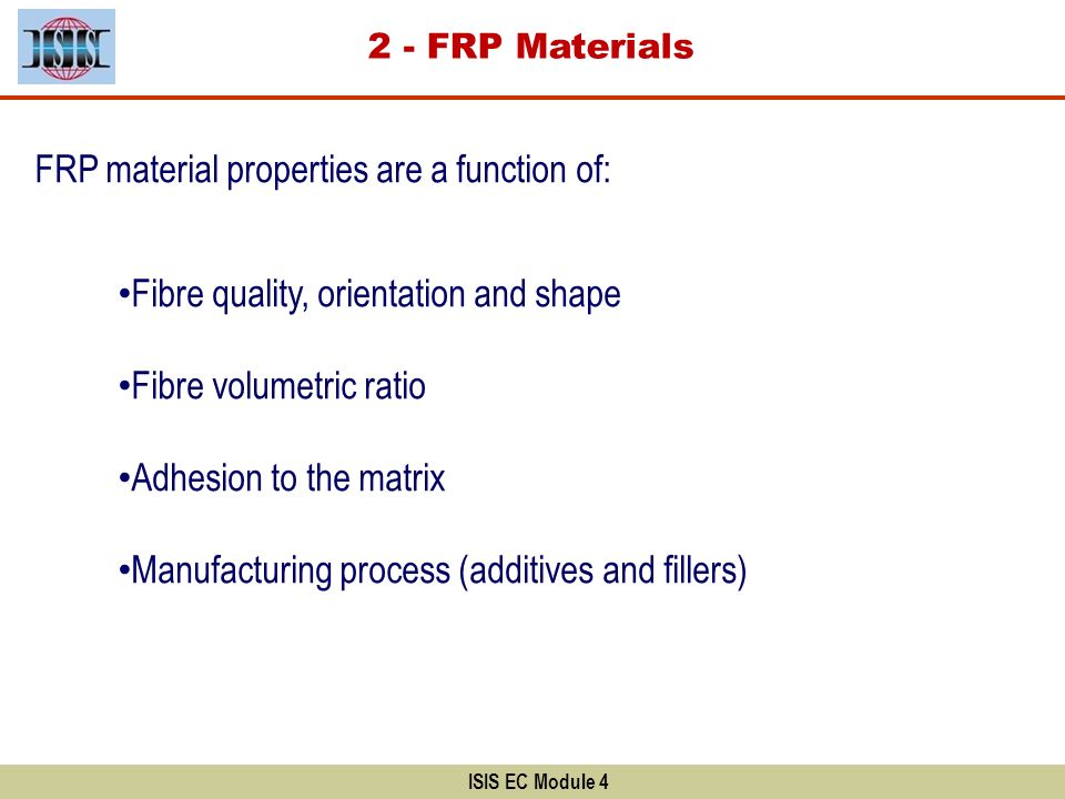 FRP material properties are a function of: