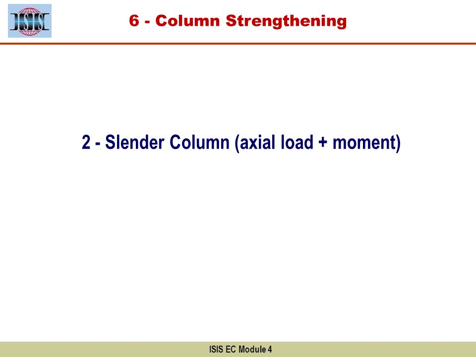 2 - Slender Column (axial load + moment)