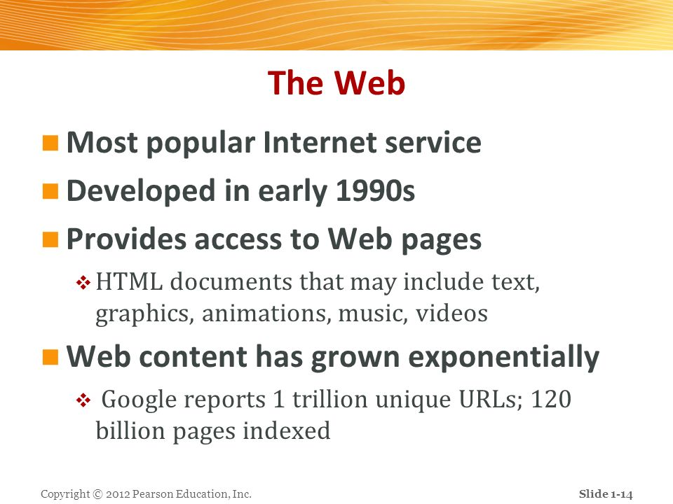 The Web Most popular Internet service Developed in early 1990s