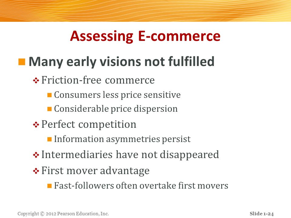 Assessing E-commerce Many early visions not fulfilled