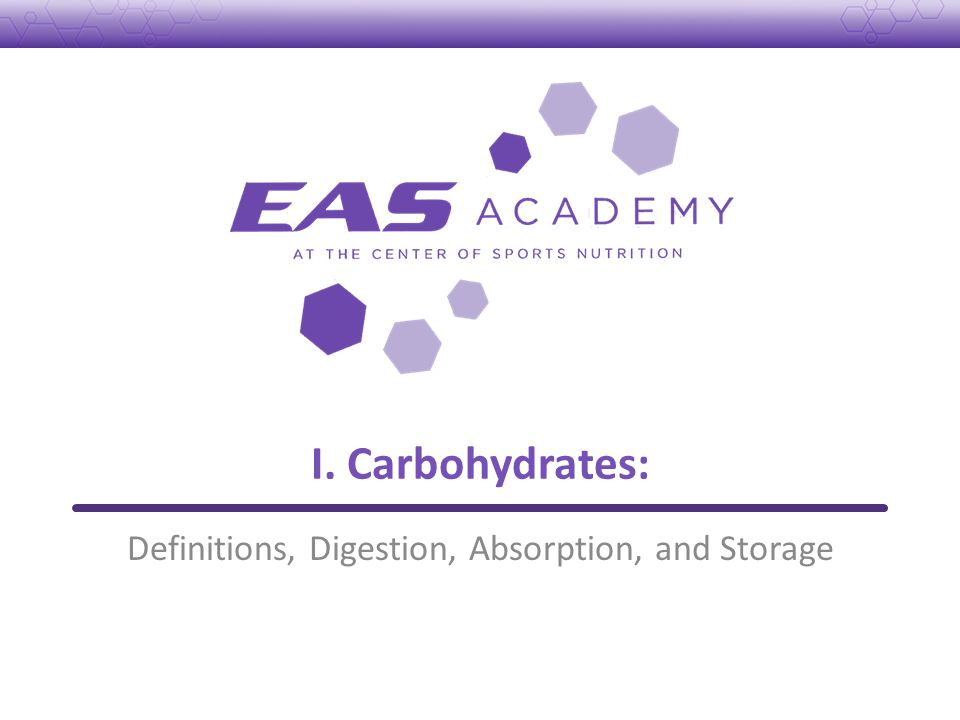Definitions, Digestion, Absorption, and Storage