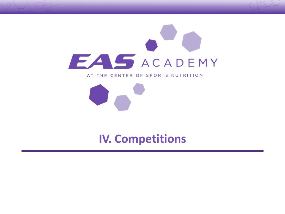 IV. Competitions