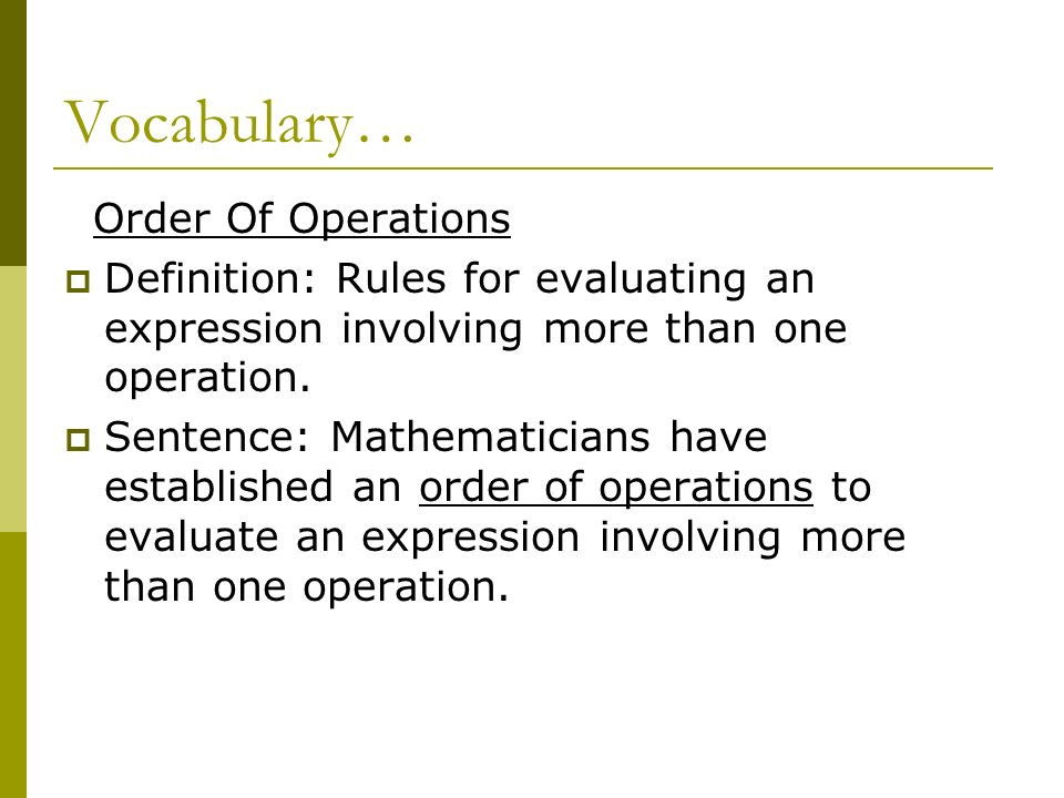 Vocabulary… Order Of Operations