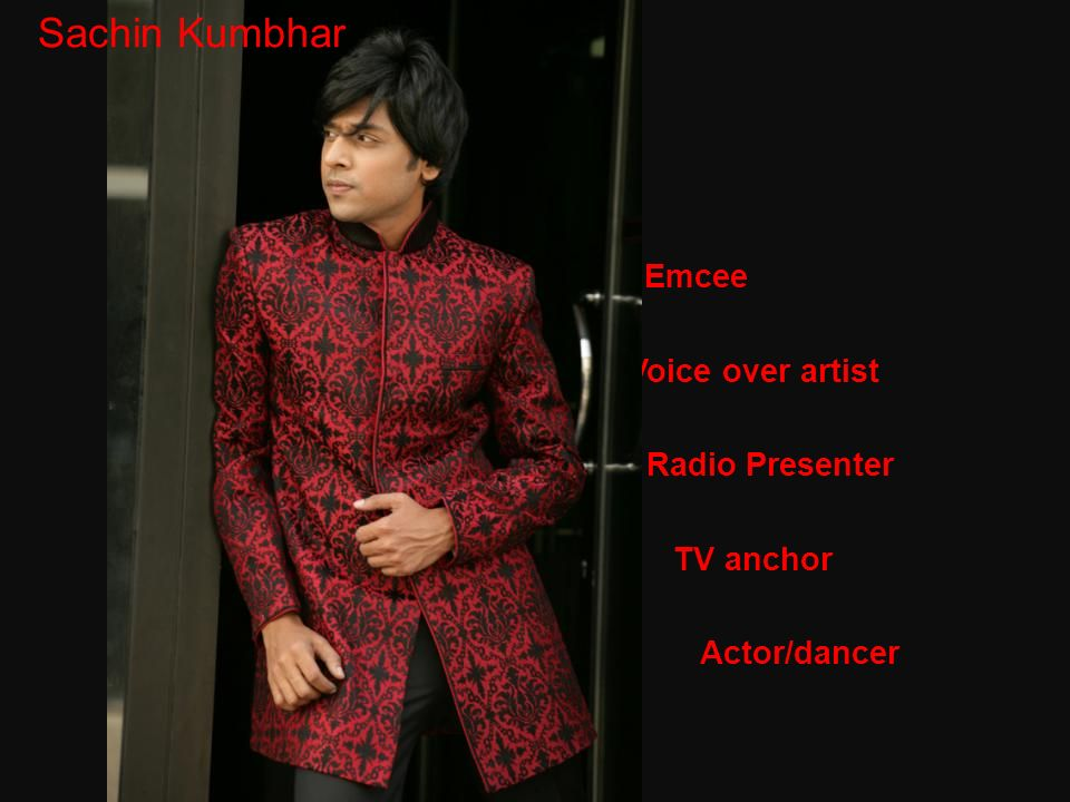 Sachin Sachin Kumbhar Emcee Voice over artist Radio Presenter C