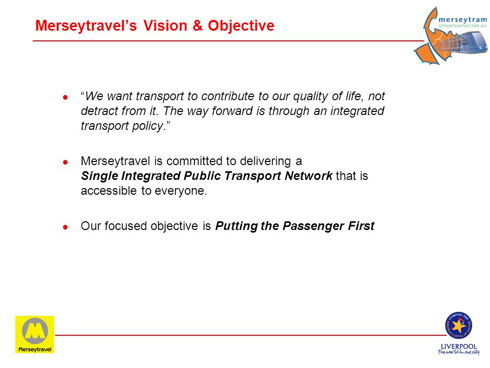 Merseytravel's Vision & Objective