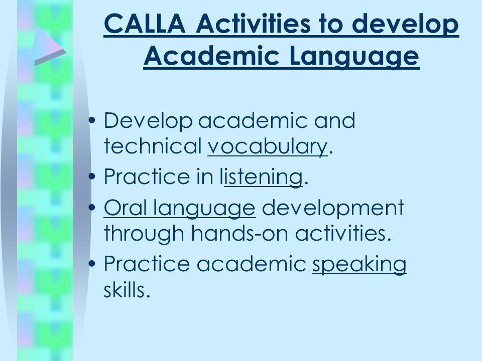 CALLA Activities to develop Academic Language
