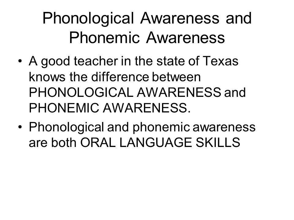 Phonological Awareness and Phonemic Awareness