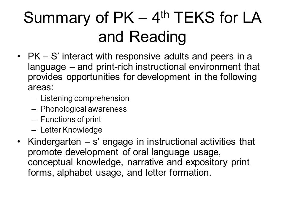 Summary of PK – 4th TEKS for LA and Reading