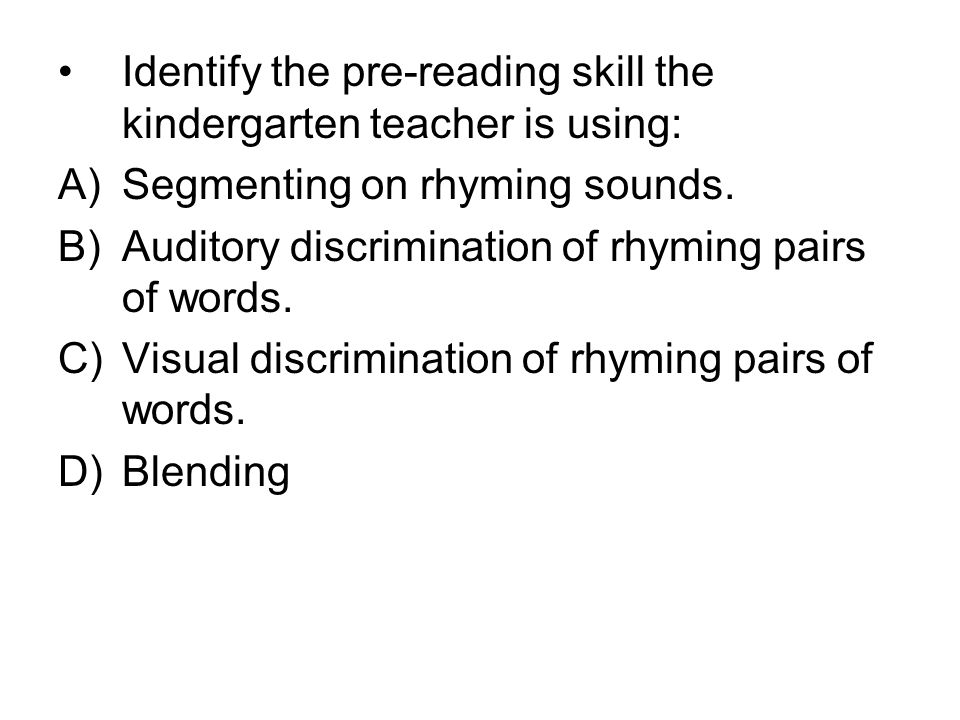 Identify the pre-reading skill the kindergarten teacher is using: