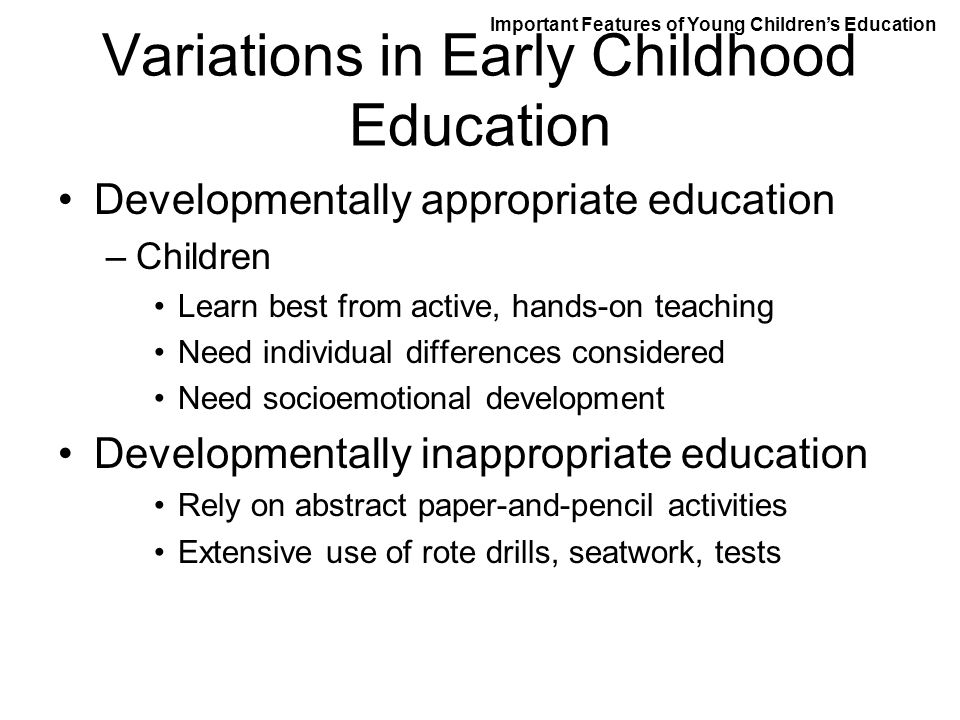Variations in Early Childhood Education