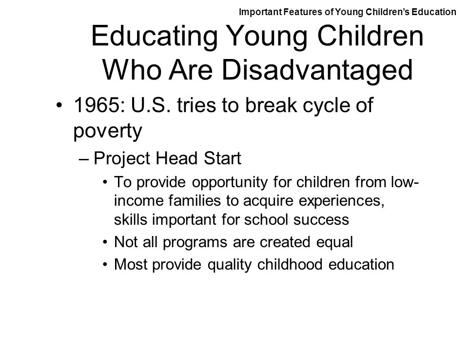 Educating Young Children Who Are Disadvantaged
