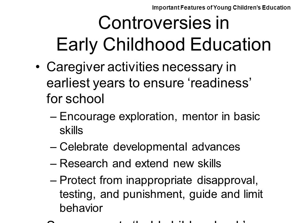 Controversies in Early Childhood Education